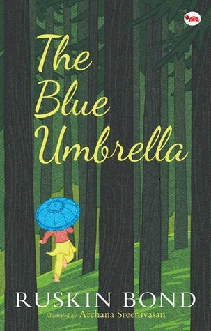 book review of blue umbrella by ruskin bond Click to read more about the blue umbrella by ruskin bond librarything is a cataloging and social networking site for booklovers.