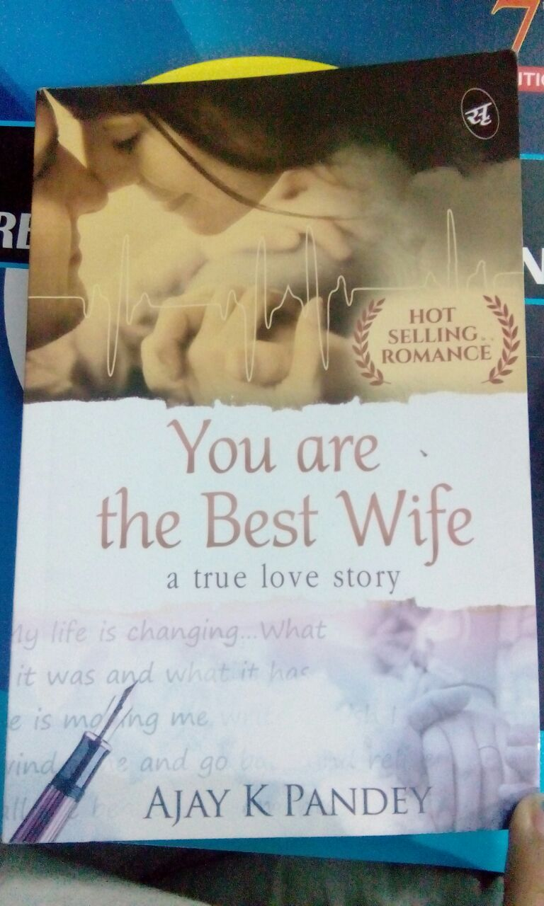 You Are The Best Wife Ajay K Pandey Romance T Books
