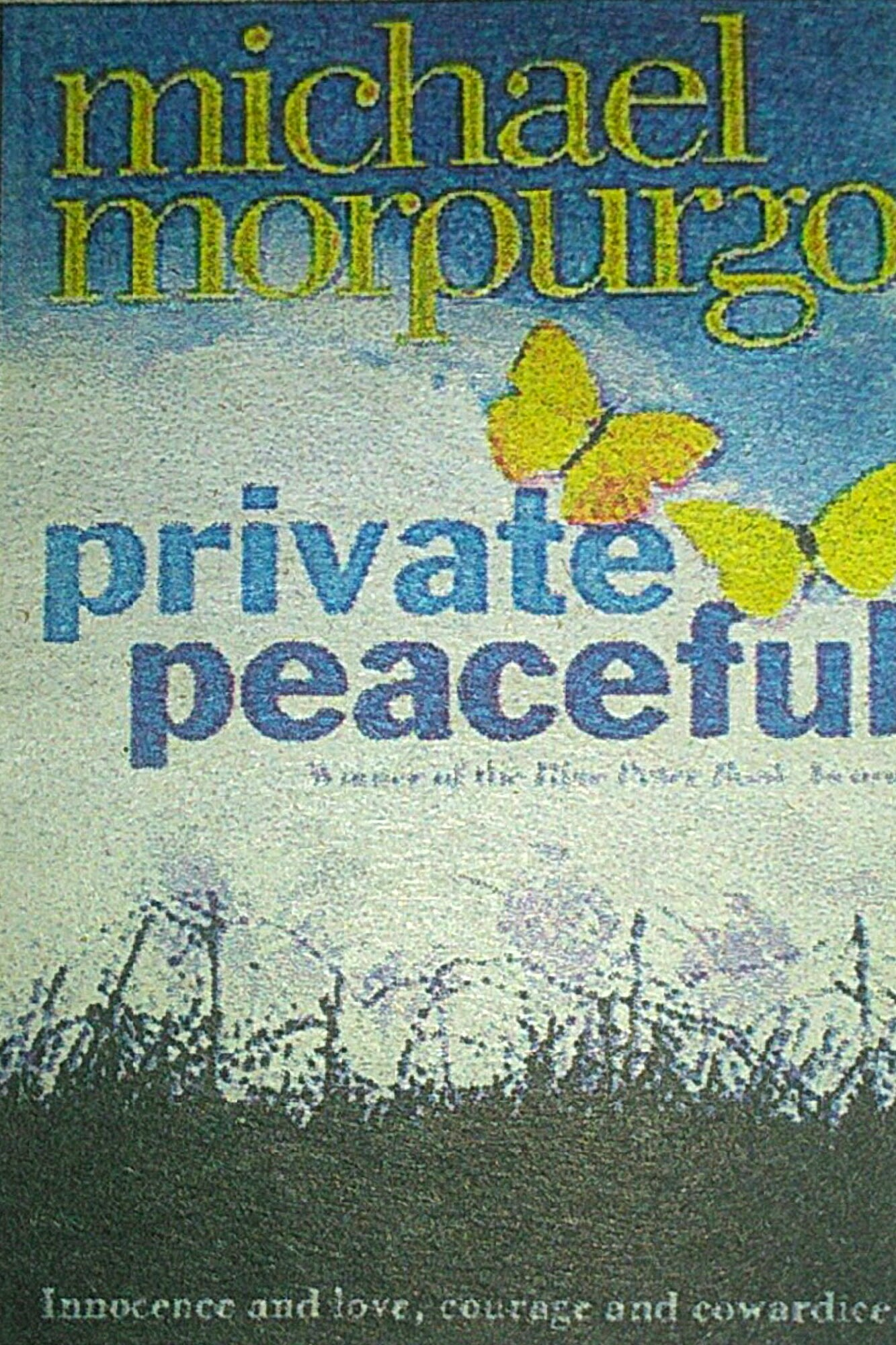 private peaceful the book Lastly, one of the major themes in private peaceful is the cruelty of war and the loss of innocence.