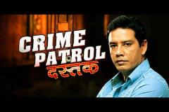 CRIME PATROL DASTAK - Reviews, Tv Serials, Tv episodes, Tv shows, Story