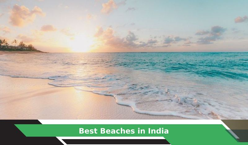Top 10 Best Beaches in India