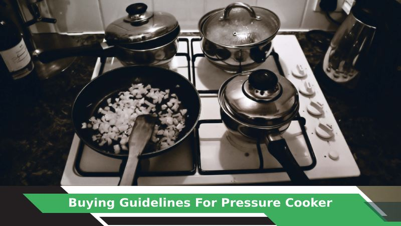 How to buy Pressure Cooker?