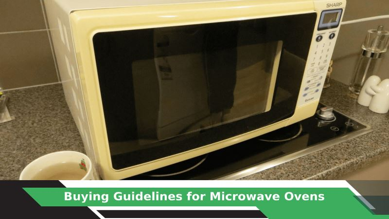 How to buy Microwave Oven?