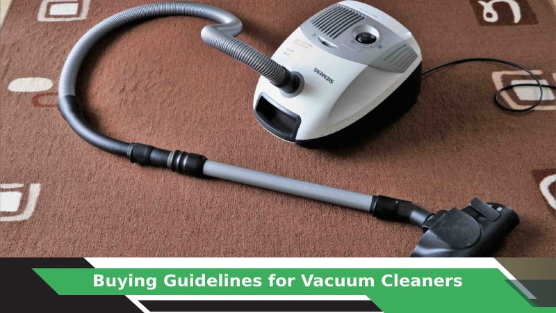 How to buy Vacuum Cleaner?