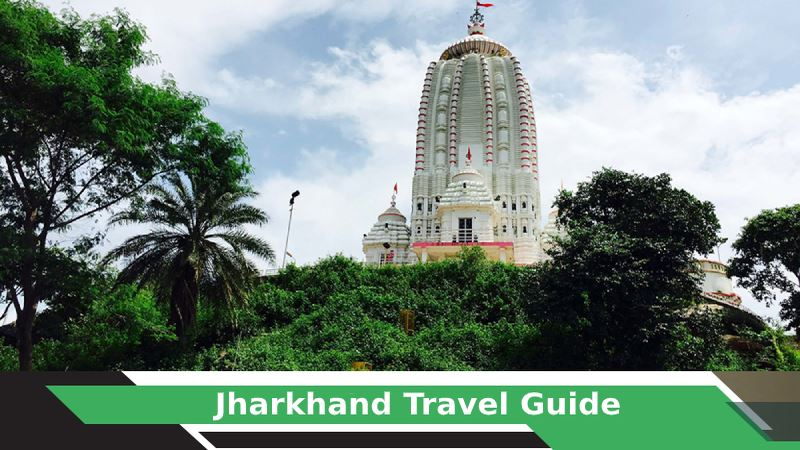 Jharkhand Tours & Travel Guide