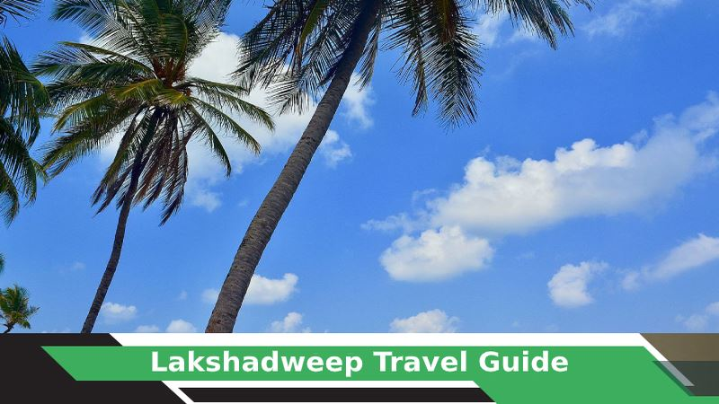 Lakshadweep Tours & Travel Guide