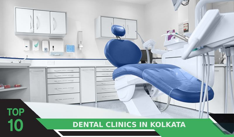 Top 10 Dental Clinics in Kolkata