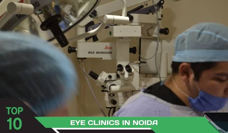 Top 10 Eye Hospitals in Noida