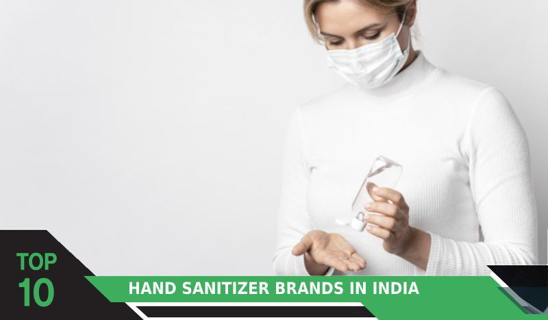 Top 10 Hand Sanitizer Brands in India