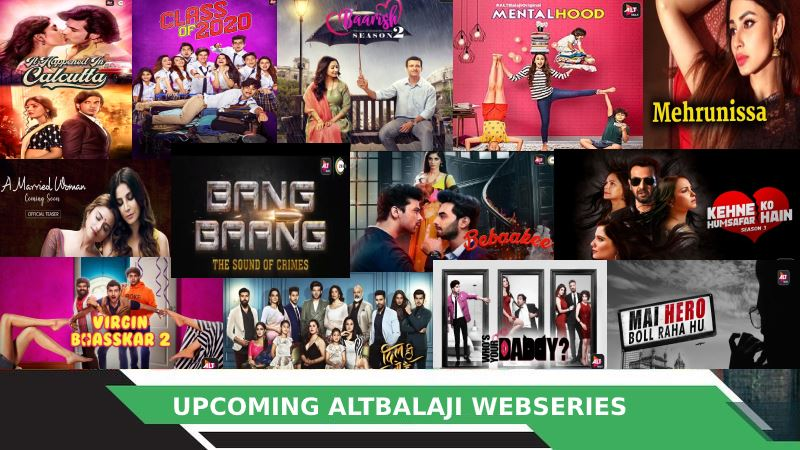 ALT Balaji Upcoming Web Series 2020