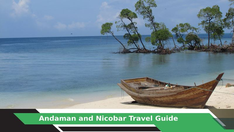 Andaman & Nicobar Tours & Travel Guide