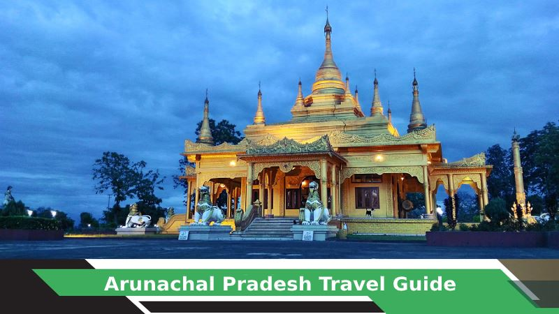 Arunachal Pradesh Tours & Travel Guide