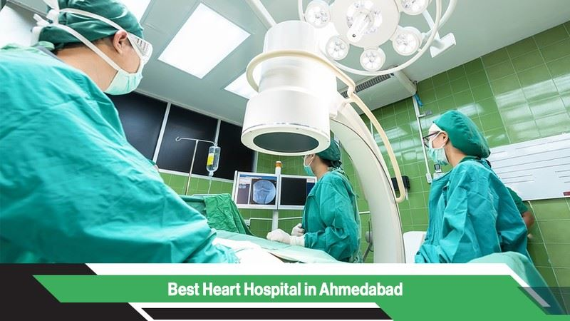 Best Heart Hospitals in Ahmedabad