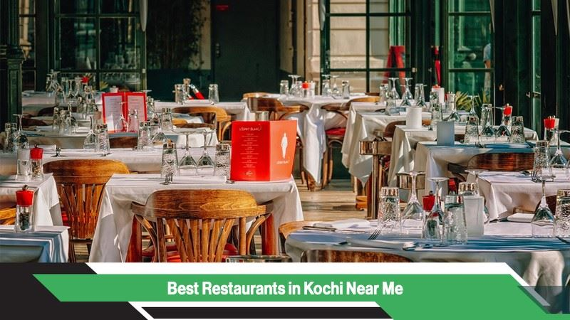 Best Restaurants in Kochi Near Me