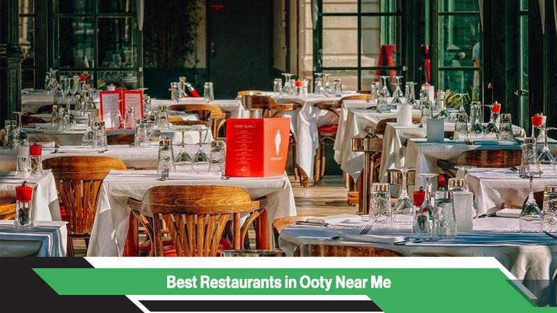 Best Restaurants in Ooty Near Me
