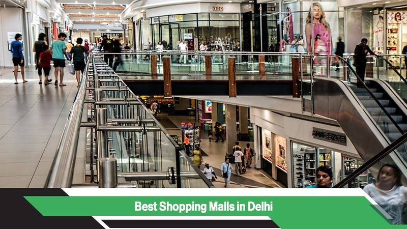 Best Shopping Malls in Delhi