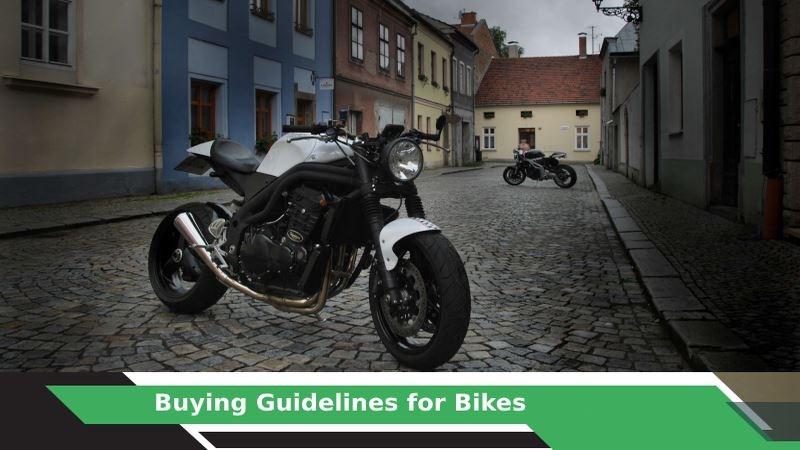 Buying Guidelines for Bikes