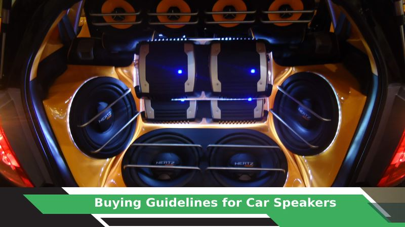 How to buy a Car Speaker?