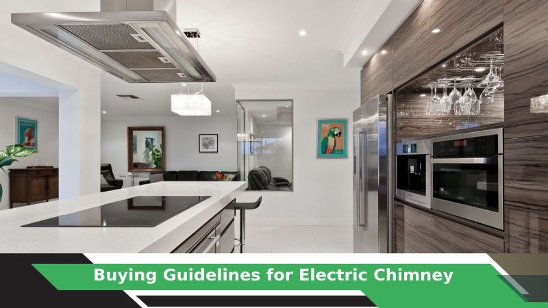 How to buy Electric Chimney?
