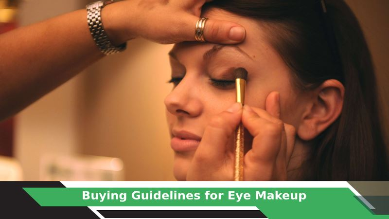 Eye Makeup Buying Guide