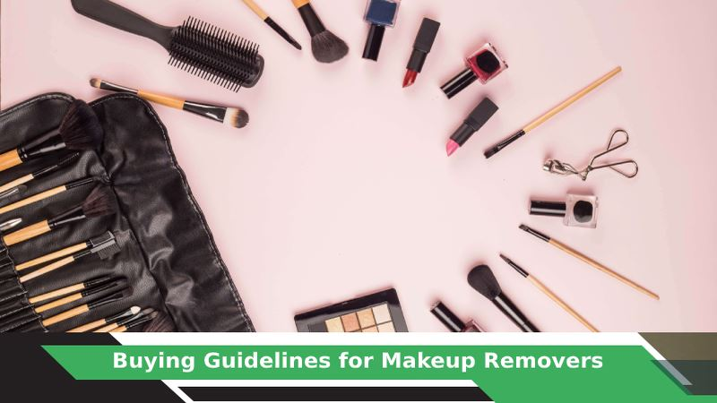 Makeup Remover Buying Guide
