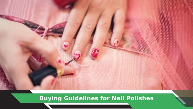 Nail Paint Buying Guide