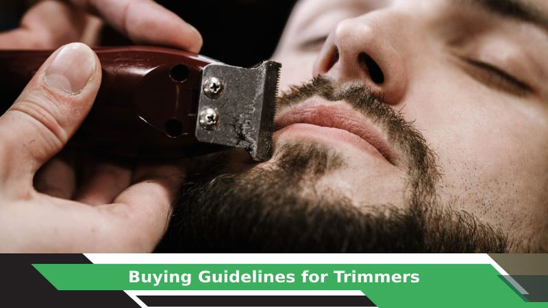 How to Choose Trimmer for you?
