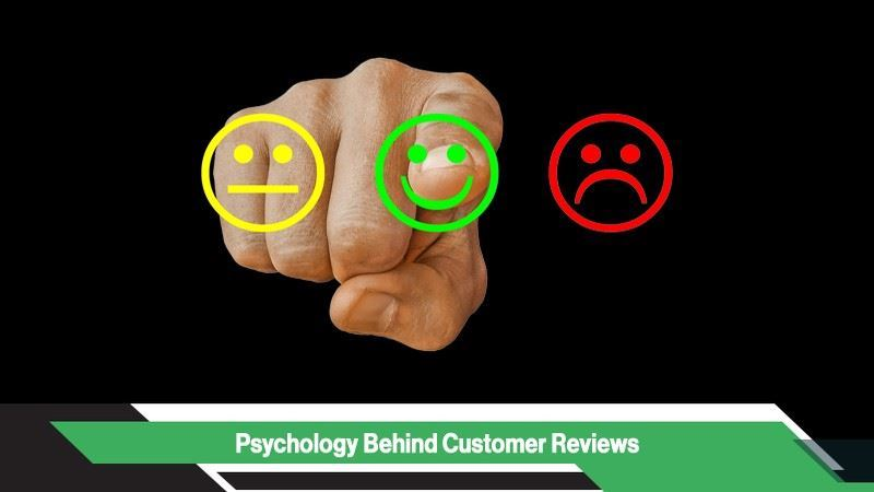 Psychology Behind Customer Reviews