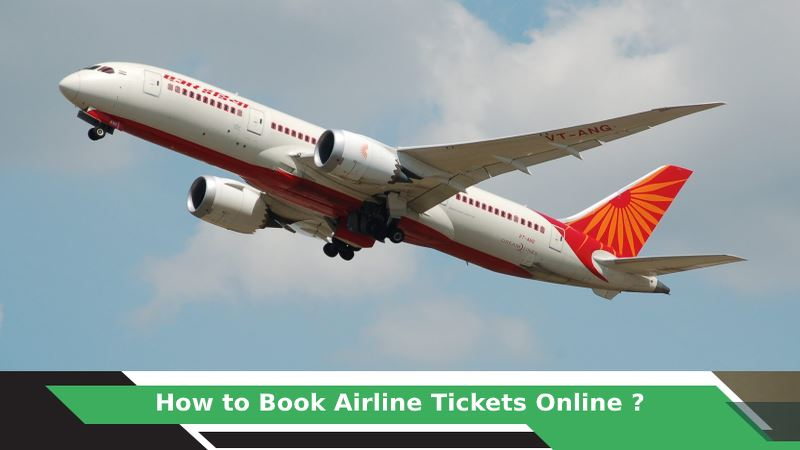 How to Book Airline Tickets Online?