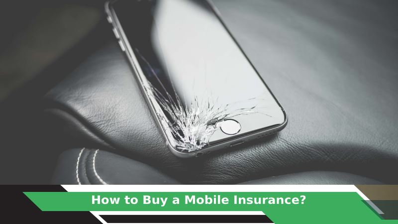 How to Get Mobile Insurance?