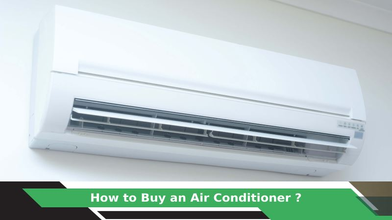 How to Buy an Air Conditioner?