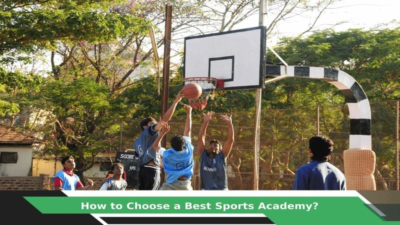 How to choose a best Sports Academy?