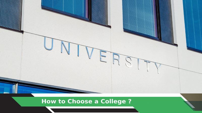 How to Choose a College?