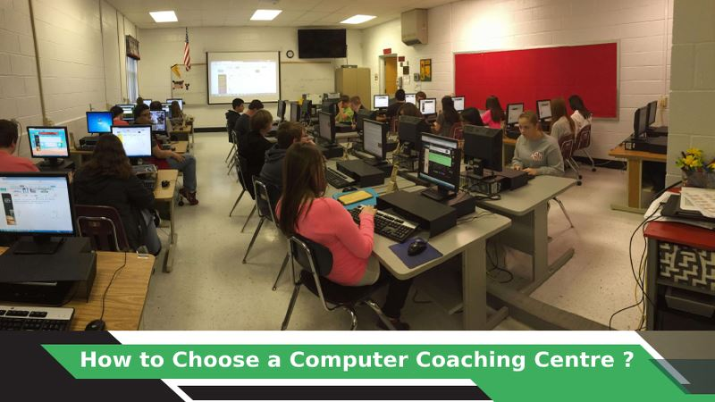 How to Choose a Computer Coaching Classes?