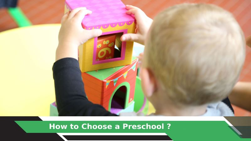 How to Choose a Preschool?