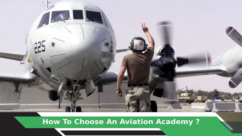 How To Choose an Aviation Academy?