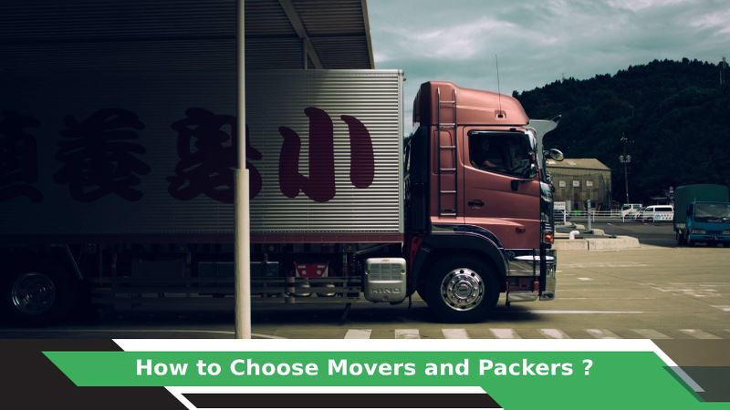 How to Choose Movers and Packers?