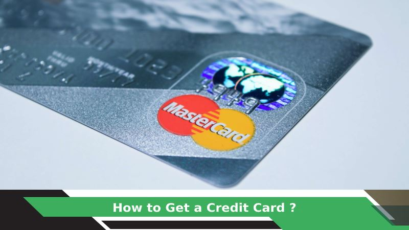 How to Get a Credit Card?