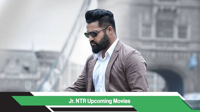 Jr NTR Upcoming Movies, List, Release Date