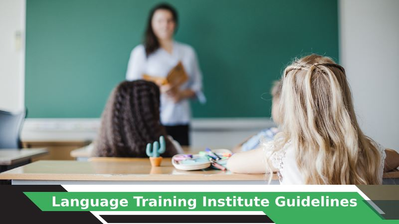 Language Training Institute Guidelines