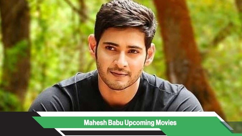 Mahesh Babu Upcoming Movies