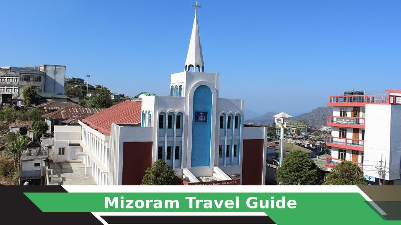 Mizoram Tours & Travel Guide
