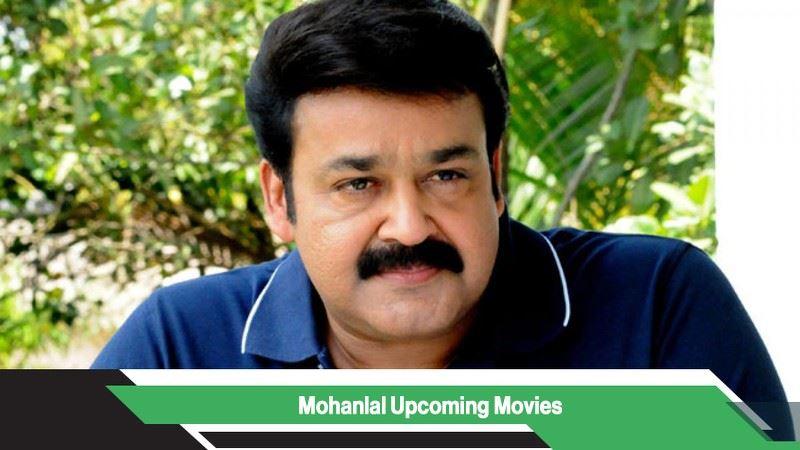 Mohanlal Upcoming Movies