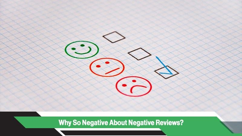 Why So Negative About Negative Reviews?