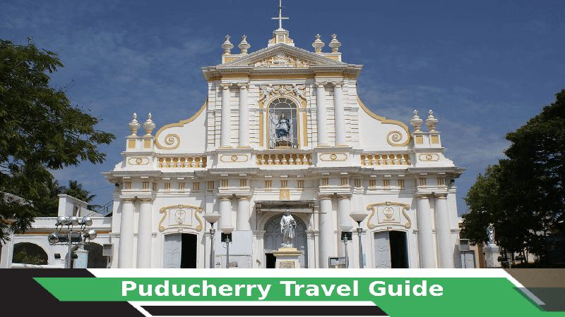 Puducherry Travel Guide