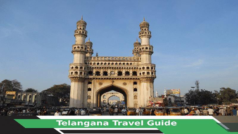 Telangana Travel Guide