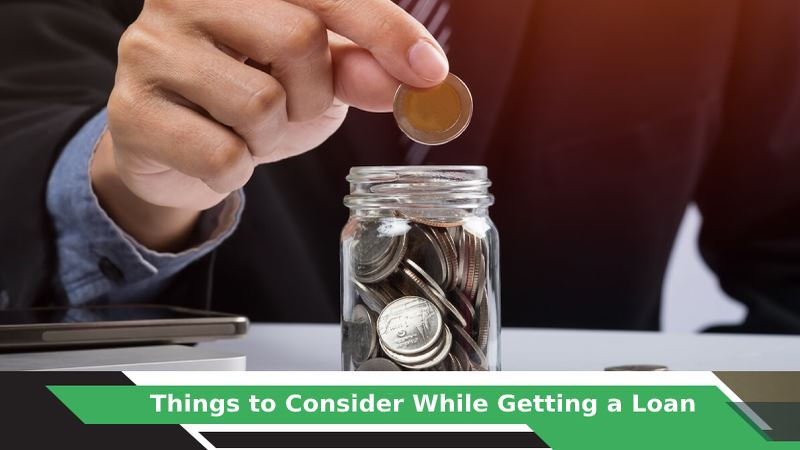 Things to Consider While Applying for a Loan