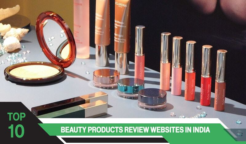 Top 10 Beauty Products Review Websites in India