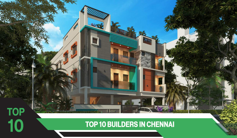 Top 10 Builders in Chennai
