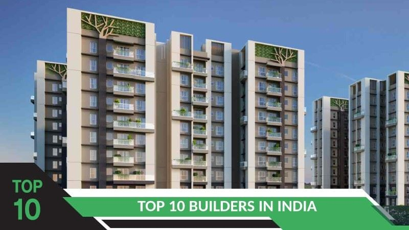 Top 10 Builders in India